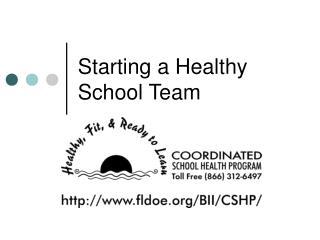 Starting a Healthy School Team