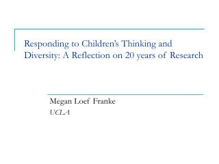 Responding to Children's Thinking and Diversity: A Reflection on 20 years of Research