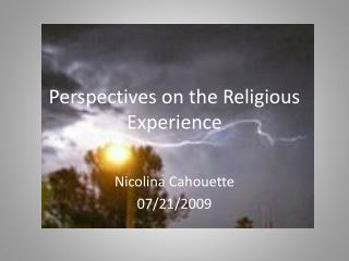 Perspectives on the Religious Experience