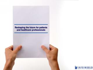 Reshaping the future for patients and healthcare professionals