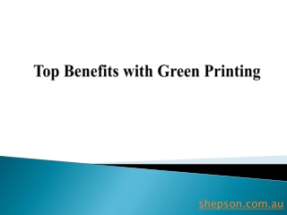 Top Benefits with Green Printing
