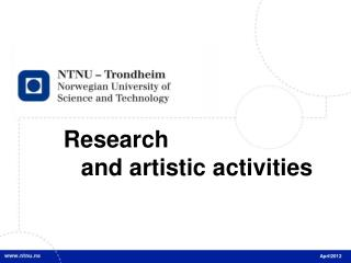 Research  and  artistic activities