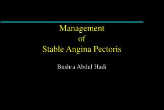Management  of Stable Angina Pectoris