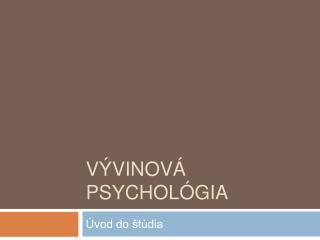 Vývinová psychológia