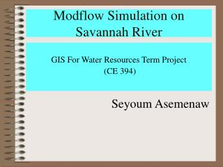 Modflow Simulation on Savannah River
