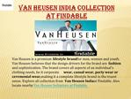 Van Heusen India Collection at Findable