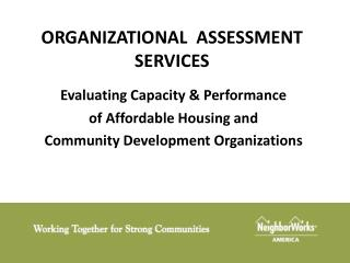 ORGANIZATIONAL  ASSESSMENT SERVICES