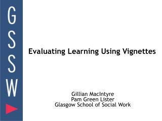 Evaluating Learning Using Vignettes