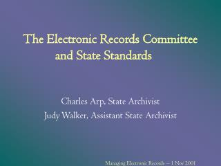 The Electronic Records Committee and State Standards