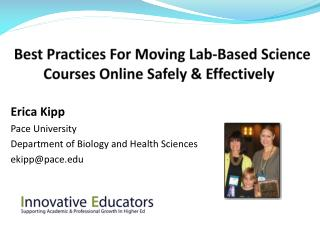 Best Practices For Moving Lab-Based Science Courses Online Safely  Effectively