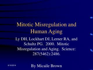 Mitotic Misregulation and Human Aging