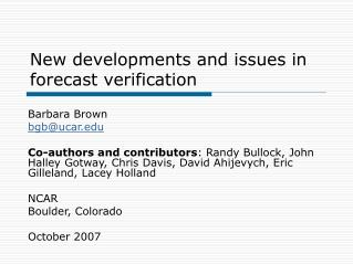 New developments and issues in forecast verification