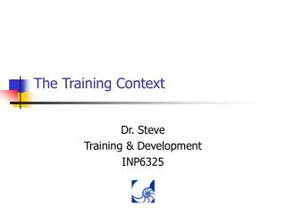 The Training Context