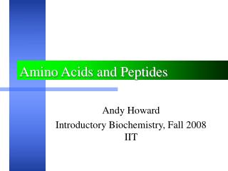 Amino Acids and Peptides