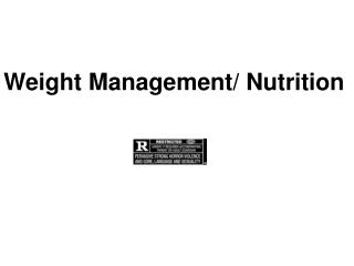 Weight Management/ Nutrition