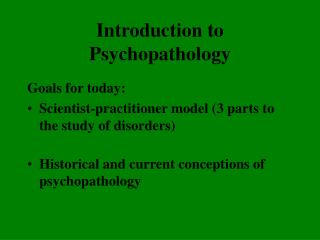 Introduction to Psychopathology
