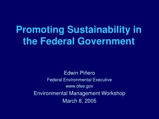 Promoting Sustainability in the Federal Government