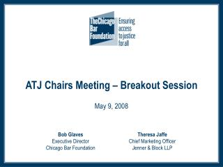 ATJ Chairs Meeting – Breakout Session