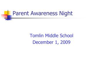 Parent Awareness Night