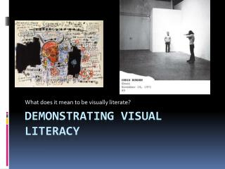 Demonstrating Visual Literacy