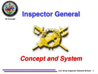 Inspector General Concept and System