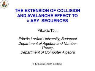 THE EXTENSION OF COLLISION AND AVALANCHE EFFECT TO  k -ARY  SEQUENCES