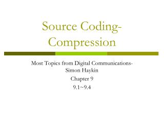 Source Coding-Compression