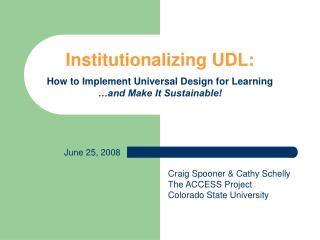 Institutionalizing UDL: How to Implement Universal Design for Learning …and Make It Sustainable!
