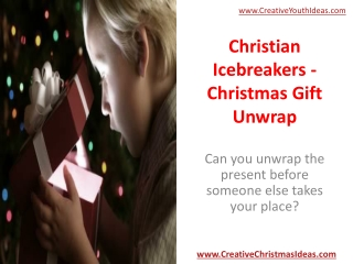 Christian Icebreakers - Christmas Gift Unwrap