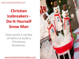 Christian Icebreakers - Do-It-Yourself Snow Man