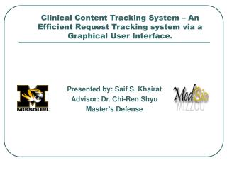Clinical Content Tracking System   An Efficient Request Tracking system via a Graphical User Interface.