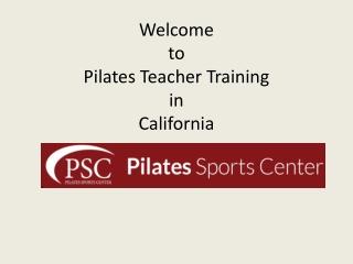 Pilates Teacher Trainning in California