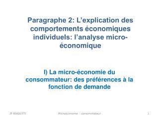 Paragraphe 2: L'explication des comportements économiques individuels: l'analyse micro-économique