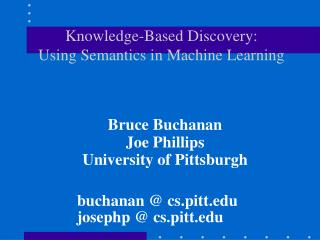 Knowledge-Based Discovery: Using Semantics in Machine Learning