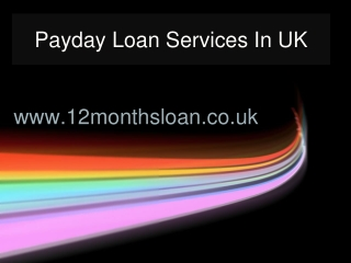 Payday Loan Services For UK Customers