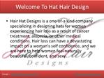 Welcome To Hat Hair Design