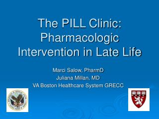 The PILL Clinic: Pharmacologic Intervention in Late Life