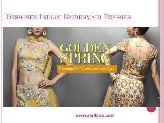Designer Indian Bridesmaid Dresses