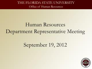 Human Resources Department Representative Meeting September 19, 2012