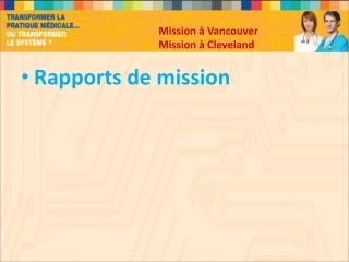 Mission à Vancouver