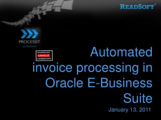 Automated  invoice processing in Oracle E-Business Suite