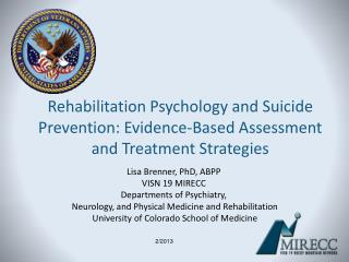 Rehabilitation Psychology and Suicide Prevention: Evidence-Based Assessment and Treatment Strategies