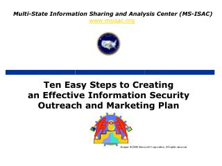 Ten Easy Steps to Creating an Effective Information Security Outreach and Marketing Plan
