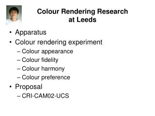 Colour Rendering Research  at Leeds