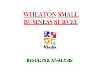 WHEATON SMALL BUSINESS SURVEY