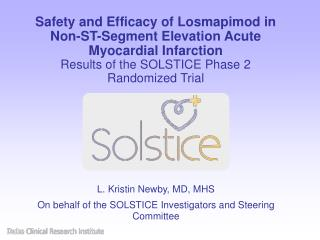 Safety and Efficacy of Losmapimod in Non-ST-Segment Elevation Acute Myocardial Infarction Results of the SOLSTICE Phase