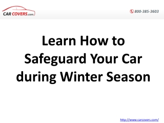Learn How to Safeguard Your Car during Winter Season