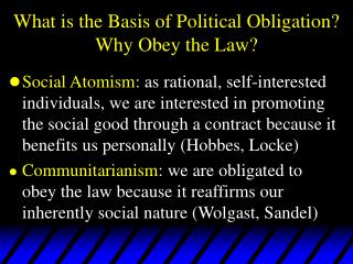 What is the Basis of Political Obligation? Why Obey the Law?