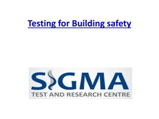 Testing for Building safety