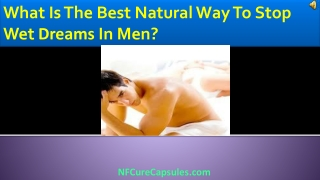 What Is The Best Natural Way To Stop Wet Dreams In Men?